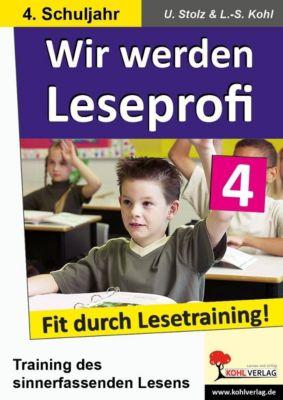 Wir werden Leseprofi 4, Ulrike Stolz, Lynn S Kohl