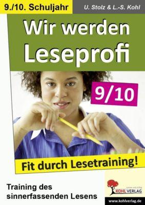 Wir werden Leseprofi 9/10, Ulrike Stolz, Lynn S Kohl