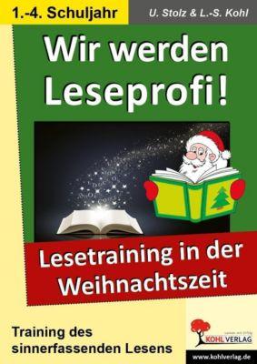 Wir werden Leseprofi! - Grundschule, Ulrike Stolz, Lynn-Sven Kohl