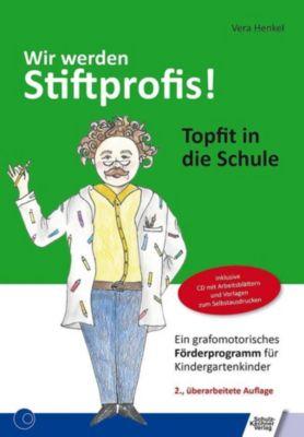 Wir werden Stiftprofis!, m. CD-ROM - Vera Bücker |