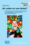 'Wir wollen nur euer Bestes!', Erik Bosch