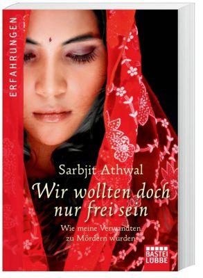 Wir wollten doch nur frei sein - Sarbjit Kaur Athwal pdf epub