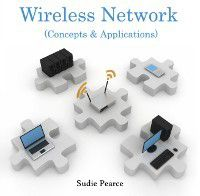 Wireless Network (Concepts & Applications), Sudie Pearce