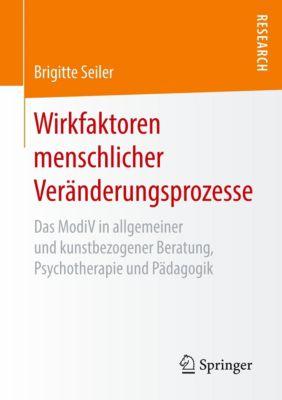 Wirkfaktoren menschlicher Veränderungsprozesse, Brigitte Seiler