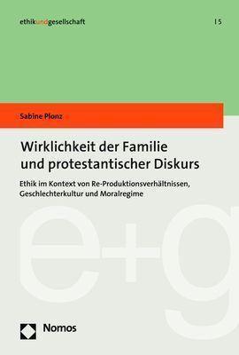 Wirklichkeit der Familie und protestantischer Diskurs - Sabine Plonz  