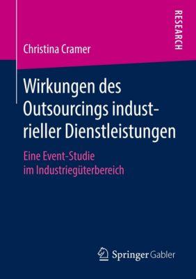 Wirkungen des Outsourcings industrieller Dienstleistungen, Christina Cramer