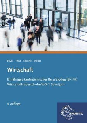 Wirtschaft, Kaufmännisches BK FH und WO, Ulrich Bayer, Theo Feist, Viktor Lüpertz