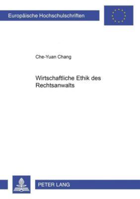 Wirtschaftliche Ethik des Rechtsanwalts, Che-Yuan Chang