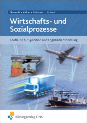 Wirtschafts- und Sozialprozesse, Friedmund Skorzenski, Dagmar Köllner, Heinz Möhlmeier, Heike Stohanzl