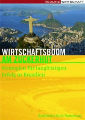 Wirtschaftsboom am Zuckerhut, Karlheinz Kurt Naumann
