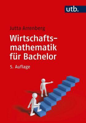 Wirtschaftsmathematik für Bachelor - Jutta Arrenberg pdf epub