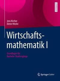 Wirtschaftsmathematik I, Jens Kircher, Dieter Hitzler