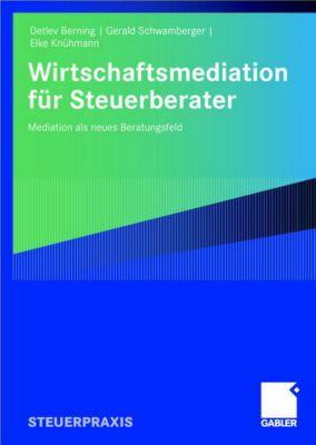 Wirtschaftsmediation für Steuerberater, Detlev Berning, Gerald Schwamberger