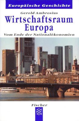 Wirtschaftsraum Europa, Gerold Ambrosius