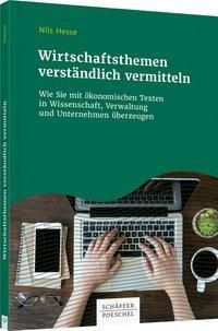 Wirtschaftsthemen verständlich vermitteln, Nils Hesse