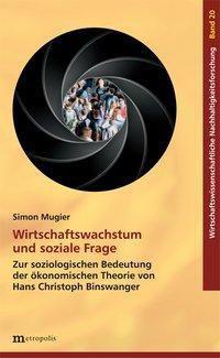 Wirtschaftswachstum und soziale Frage - Simon Mugier  