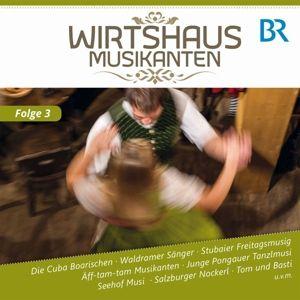Wirtshaus Musikanten Br-Fs,F.3, Wirtshausmusikanten Diverse Interpreten