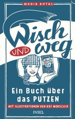 Wisch und Weg, Maria Antas