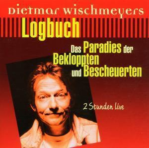 Wischmeyers Logbuch Live, Dietmar Wischmeyer