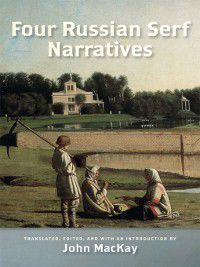 Wisconsin Studies in Autobiography: Four Russian Serf Narratives