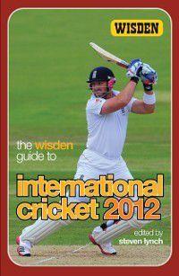 Wisden Guide to International Cricket 2012, Steven Lynch