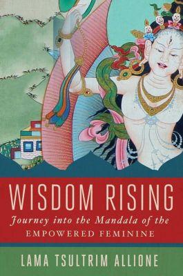 Wisdom Rising, Lama Tsultrim Allione