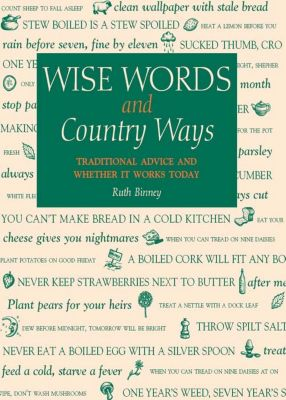 Wise Words & Country Ways, Ruth Binney