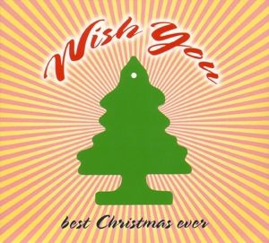 Wish You Best Christmas Ever - 24 Songs, Diverse Interpreten