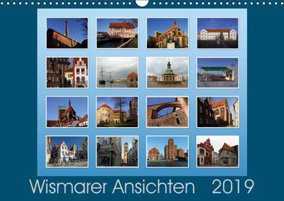 Wismarer Ansichten 2019 (Wandkalender 2019 DIN A3 quer), Holger Felix