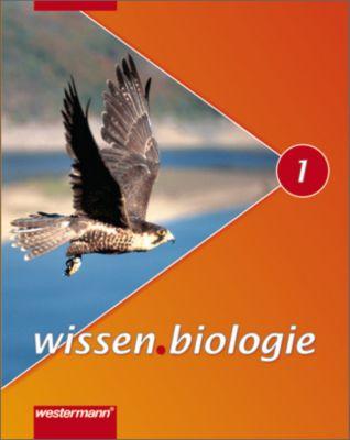 wissen.biologie, Ausgabe 2007 Realschule Niedersachsen: Bd.1 Schülerbuch