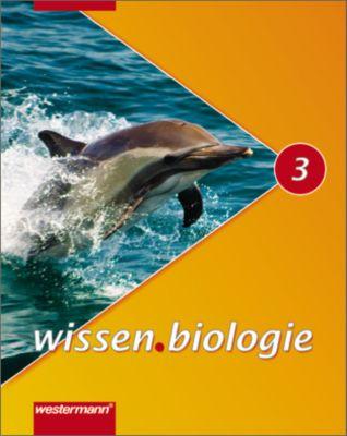 wissen.biologie, Ausgabe 2007 Realschule Niedersachsen: Bd.3 Schülerband