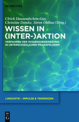 Wissen in (Inter-)Aktion