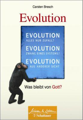 Wissen & Leben: Die Evolution, Carsten Bresch