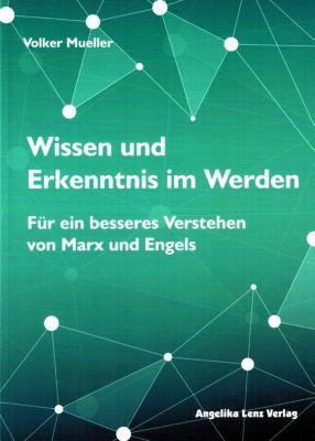 Wissen und Erkenntnis im Werden, Volker Mueller