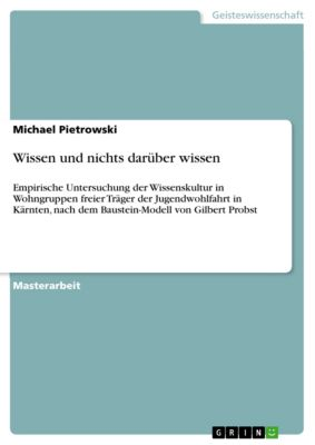 Wissen und nichts darüber wissen, Michael Pietrowski