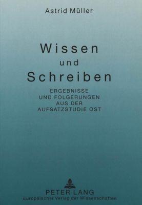 Wissen und Schreiben - Astrid Müller |