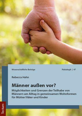 Wissenschaftliche Beiträge aus dem Tectum-Verlag: Männer außen vor?, Rebecca Hahn