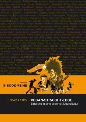 Wissenschaftliche E-Book-Reihe: VEGAN-STRAIGHT-EDGE