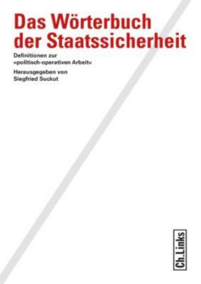 Wissenschaftliche Reihe des Bundesbeauftragten für die Stasiunterlagen: Das Wörterbuch der Staatssicherheit