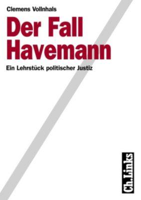 Wissenschaftliche Reihe des Bundesbeauftragten für die Stasiunterlagen: Der Fall Havemann, Clemens Vollnhals