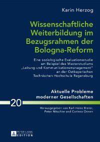 Wissenschaftliche Weiterbildung im Bezugsrahmen der Bologna-Reform, Karin Herzog