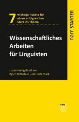 Wissenschaftliches Arbeiten für Linguisten, Björn Rothstein, Linda Stark