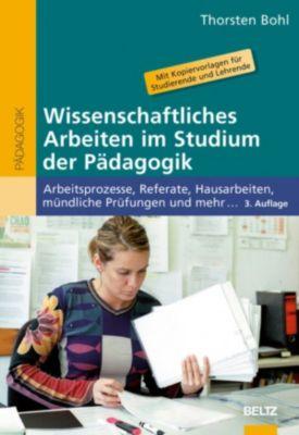 Wissenschaftliches Arbeiten im Studium der Pädagogik, Thorsten Bohl