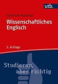 Wissenschaftliches Englisch - Gerlinde Mautner pdf epub