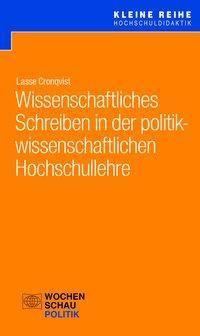 Wissenschaftliches Schreiben in der politikwissenschaftlichen Hochschullehre - Lasse Cronqvist pdf epub