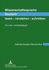 Wissenschaftssprache Deutsch:- lesen - verstehen - schreiben, Melanie Moll, Gabriele Graefen