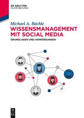 Wissensmanagement mit Social Media, Michael Bächle