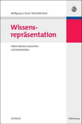 Wissensrepräsentation, Wolfgang G. Stock, Mechtild Stock