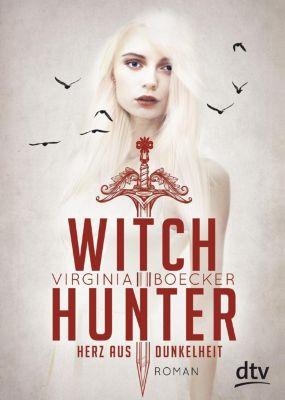 Witch Hunter - Herz aus Dunkelheit, Virginia Boecker