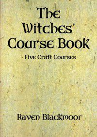 Witches' Course Book, Raven Blackmoor